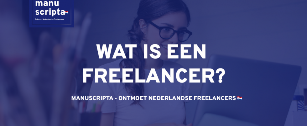 Wat is een freelancer?